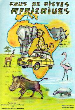 Fous de pistes africaines